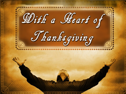 With a Heart of Thanksgiving
